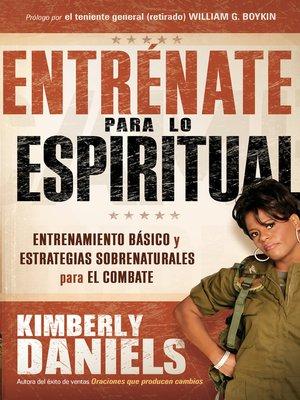 cover image of Entrénate para lo espiritual