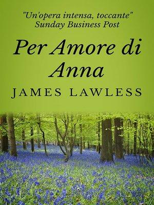 cover image of Per amore di Anna