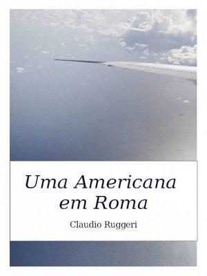 cover image of Uma Americana em Roma