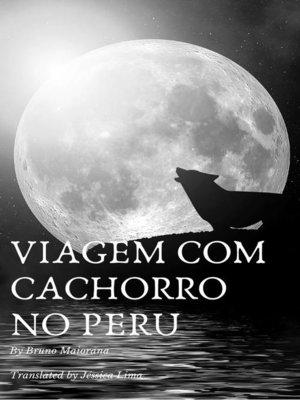 cover image of Viagem com cachorro no Peru