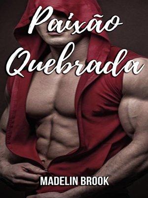 cover image of Paixão Quebrada