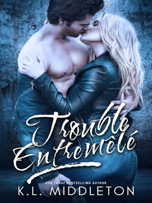 cover image of Trouble Entremêlé