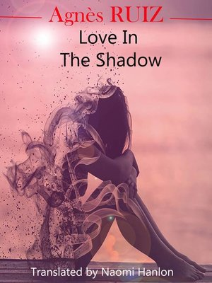 cover image of Love in the Shadow