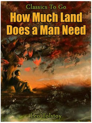 cover image of How Much Land Does A Man Need