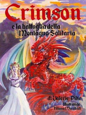 cover image of Crimson e la battaglia della Montagna Solitaria