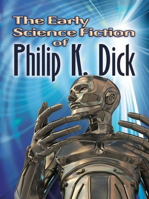 cover image of The Early Science Fiction of Philip K. Dick