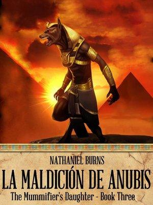 cover image of La Maldición de Anubis