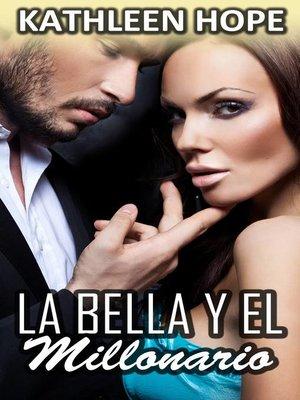 cover image of La bella y el millonario