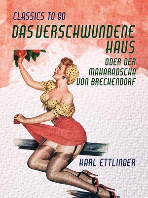 cover image of Das verschwundene Haus  oder Der Maharadscha von Breckendorf