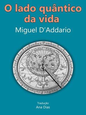 cover image of O lado quântico da vida