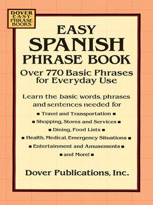 Easy Spanish Phrase Book By Dover Overdrive Rakuten Overdrive