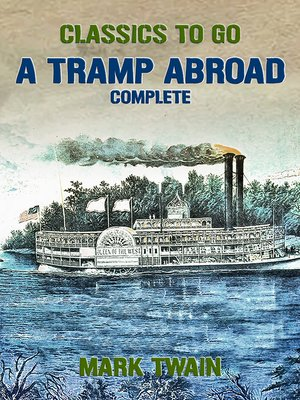 cover image of A Tramp Abroad, Complete