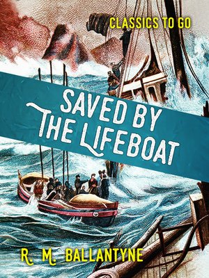 cover image of Saved by the Lifeboat