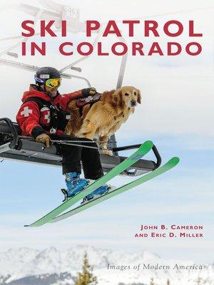 cover image of Ski Patrol in Colorado