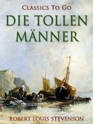 cover image of Die tollen Männer