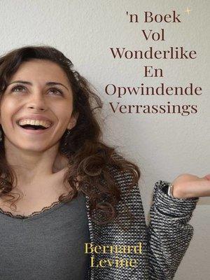 cover image of 'n Boek Vol Wonderlike En Opwindende Verrassings