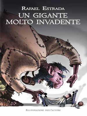 cover image of Un gigante molto invadente