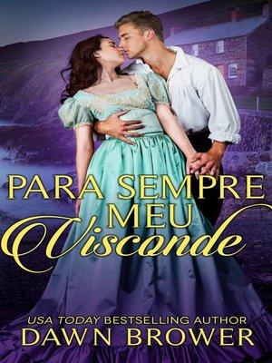 cover image of Para sempre meu Visconde