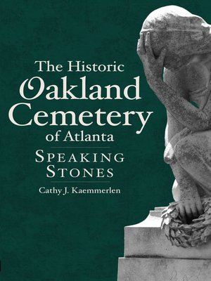 cover image of The Historic Oakland Cemetery of Atlanta