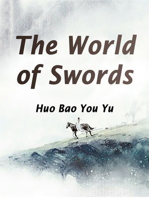 cover image of The World of Swords