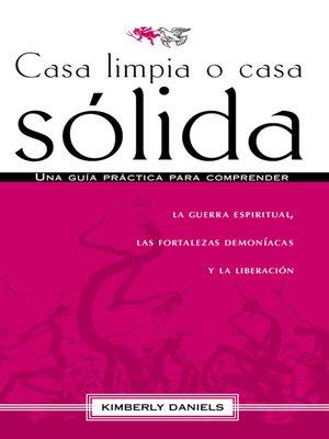 cover image of Casa limpia o casa sólida