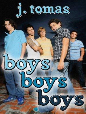 cover image of Boys Boys Boys Box Set