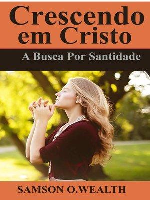 cover image of Crescendo em Cristo