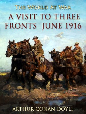 cover image of A Visit to Three Fronts June 1916