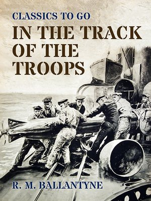 cover image of In the Track of the Troops