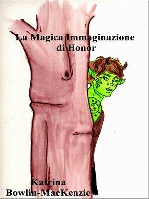 cover image of La Magica Immaginazione di Honor