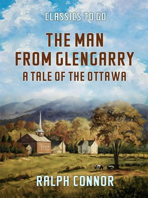 cover image of The Man from Glengarry a Tale of the Ottawa