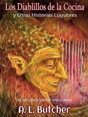 cover image of Los diablillos de la cocina y otras historias lúgubres
