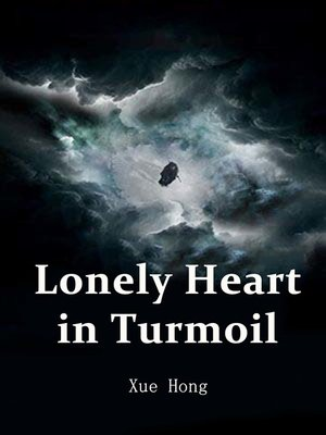 cover image of Lonely Heart in Turmoil