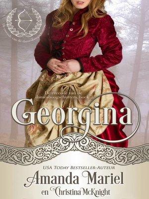 cover image of Georgina--De erecode van de damesboogschutters, boek 2