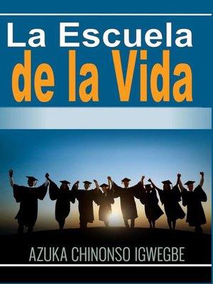 cover image of La Escuela de la Vida