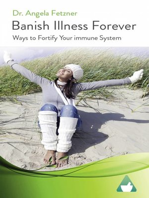 cover image of Banish Illness Forever