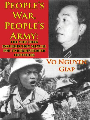 cover image of People's War, People's Army; the Viet Cong Insurrection Manual For Underdeveloped Countries