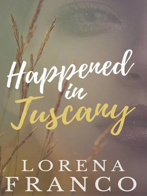 cover image of Happened in Tuscany