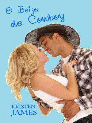 cover image of O Beijo do Cowboy