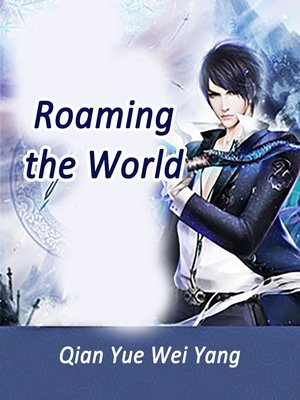 cover image of Roaming the World