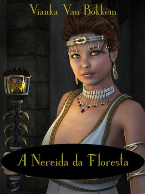 cover image of A Nereida da Floresta