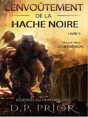 cover image of L'Envoûtement de la Hache Noire