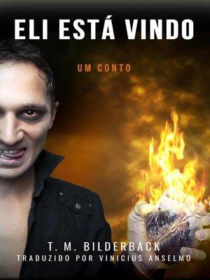 cover image of Eli Está Vindo
