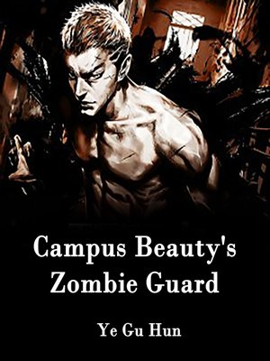 cover image of Campus Beauty's Zombie Guard