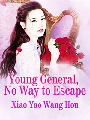 cover image of Young General, No Way to Escape