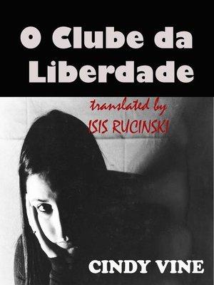 cover image of O Clube da Liberdade