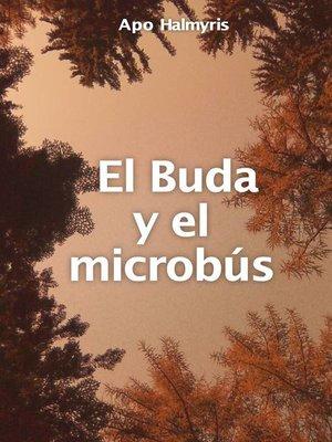 cover image of El Buda y el microbús