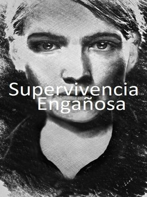 cover image of Supervivencia Engañosa