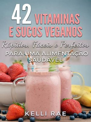 cover image of 42 Vitaminas e Sucos Veganos