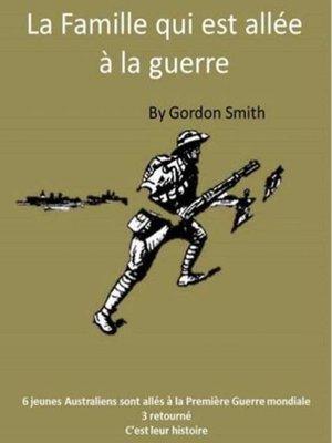 cover image of La Famille qui est allée à la guerre